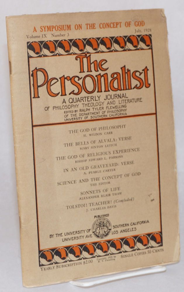 The Personalist A Quarterly Journal of Philosophy, Theology, and Literature, July 1928