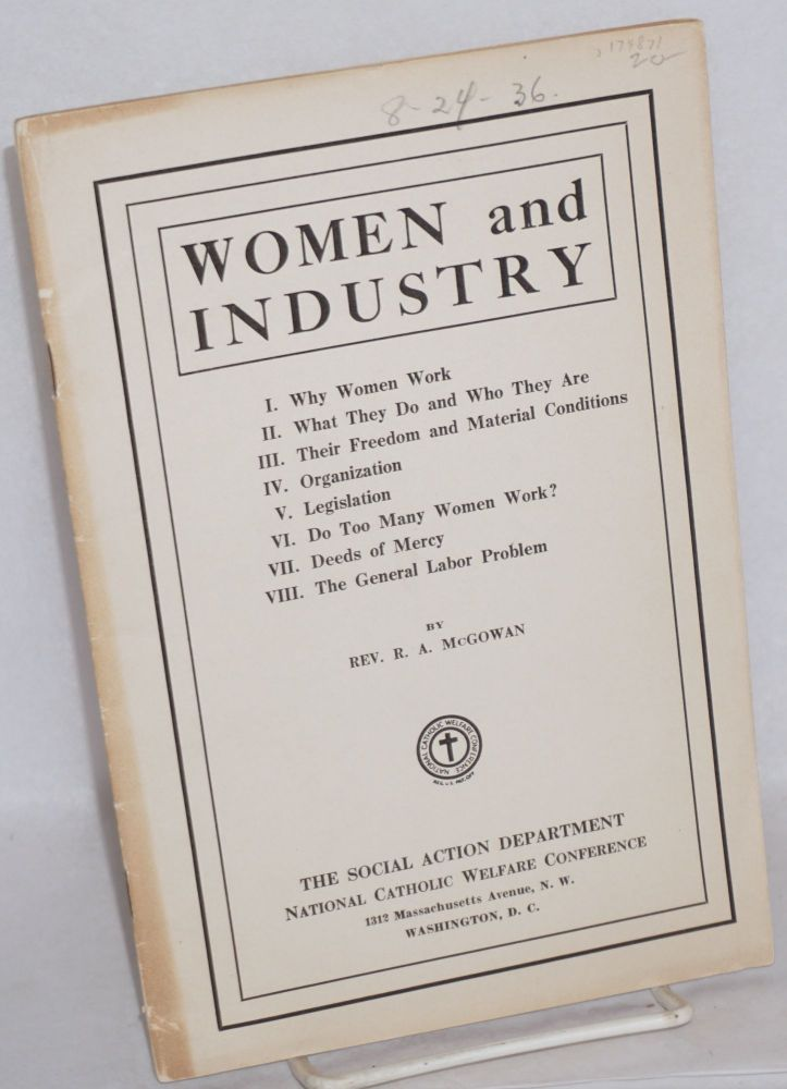 Women and industry. Rev. R. A. McGowan.