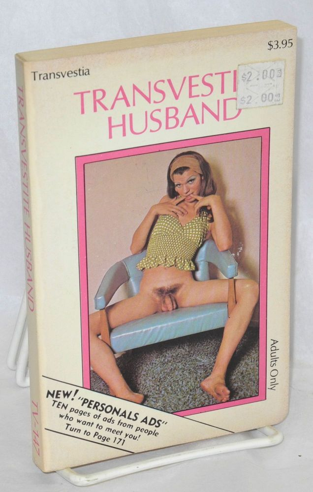 Transvestite husband. Anonymous.