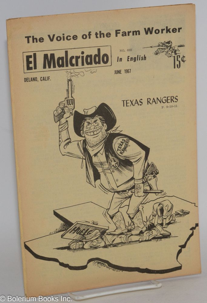 "El Malcriado: ""The voice of the farmworker"" in English no. 63E June 1967 (Number on title page: 68) Texas Rangers"