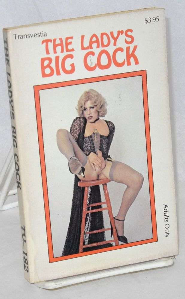 The lady's big cock. Anonymous.