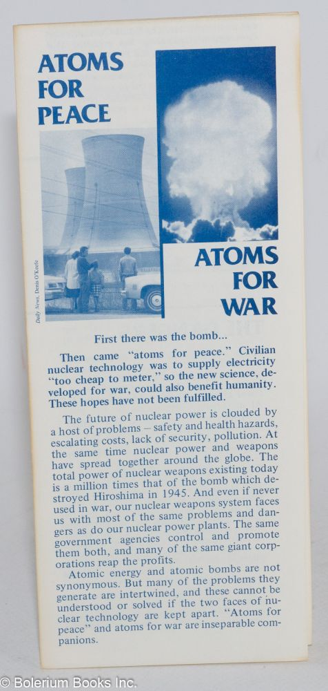 Atoms for Peace, Atoms for War. National Action / Research on the Military-Industrial Complex.