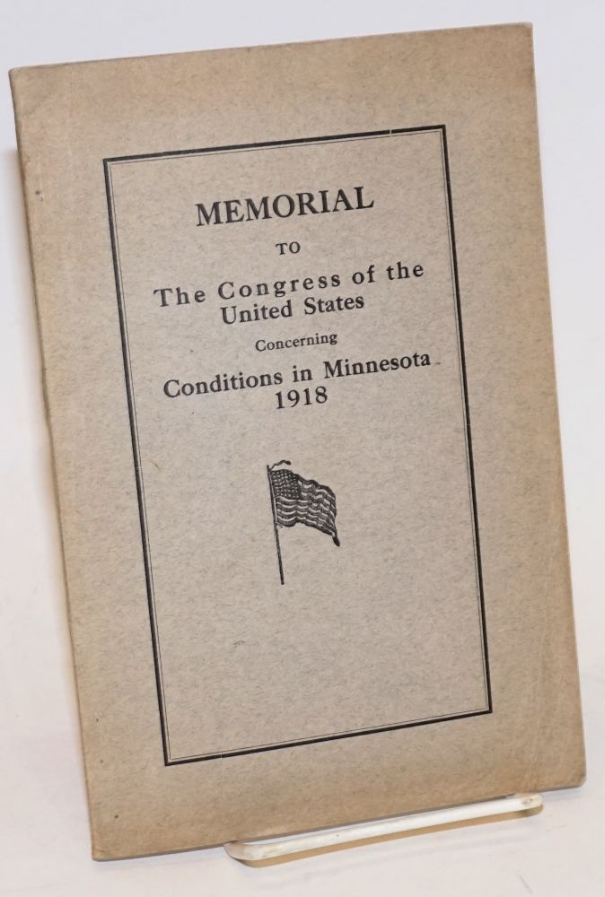Memorial to the Congress of the United States concerning conditions in Minnesota, 1918