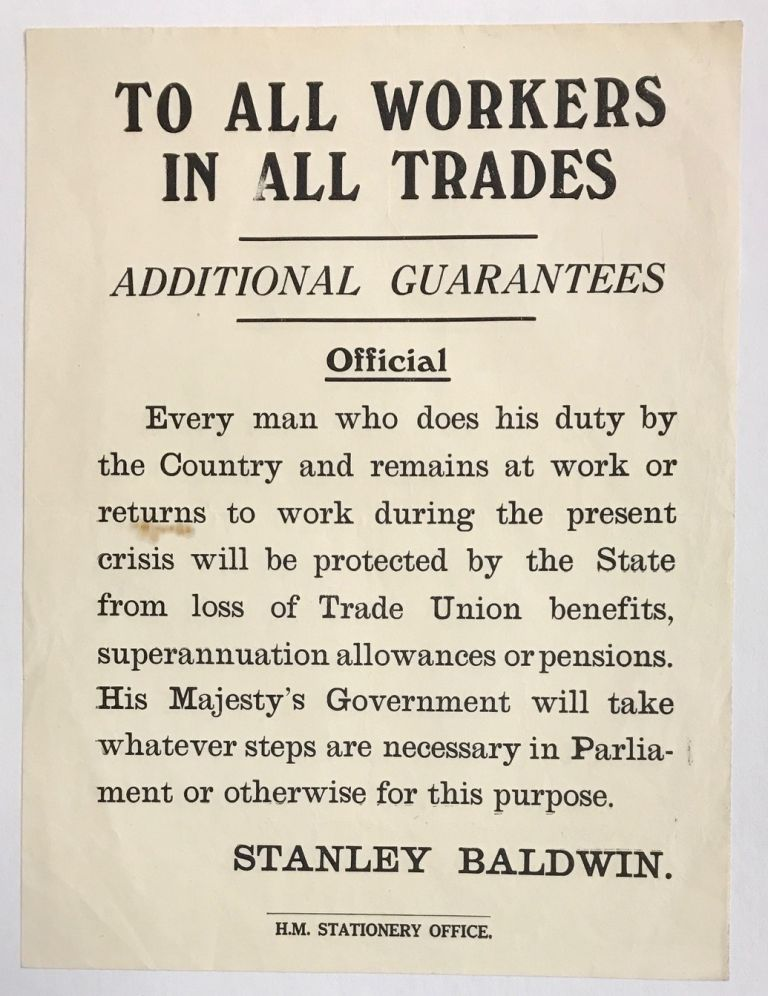 To all workers in all trades: additional guarantees. [handbill]. Stanley Baldwin.