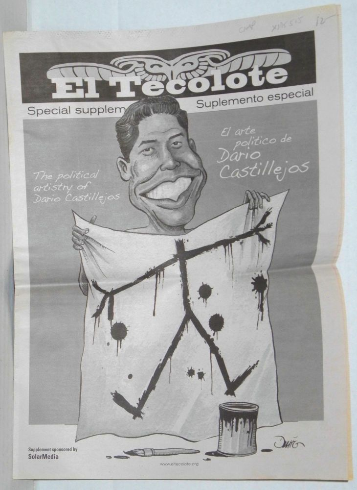El tecolote: a Chicano-Latino bilingual newspaper serving the Bay Area June 17-30, 2009 special supplement. Dario Castillejos.
