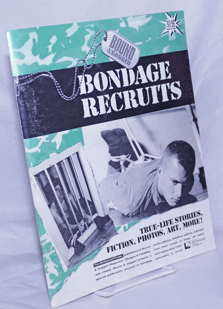Bound and gagged: bondage recruits special issue. Bob Wingate.