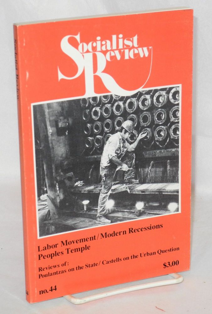 Socialist Review. No. 44 (vol. 9, no. 2; March-April 1979)