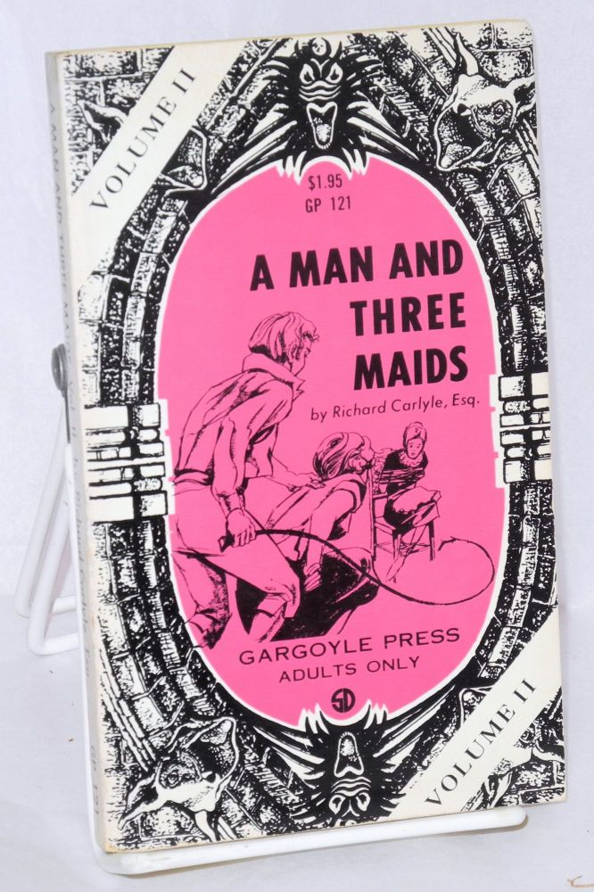 A man with three maids: volume II. Richard Carlyle, Esq.