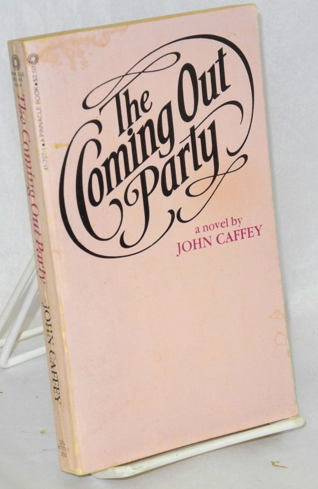 The coming out party; a novel. John Caffey.