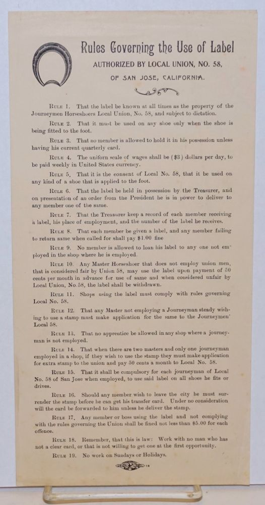 Rules governing the use of label authorized by Local Union, no. 58, of San Jose, California. no. 58 Journeyman Horseshoers Local Union.