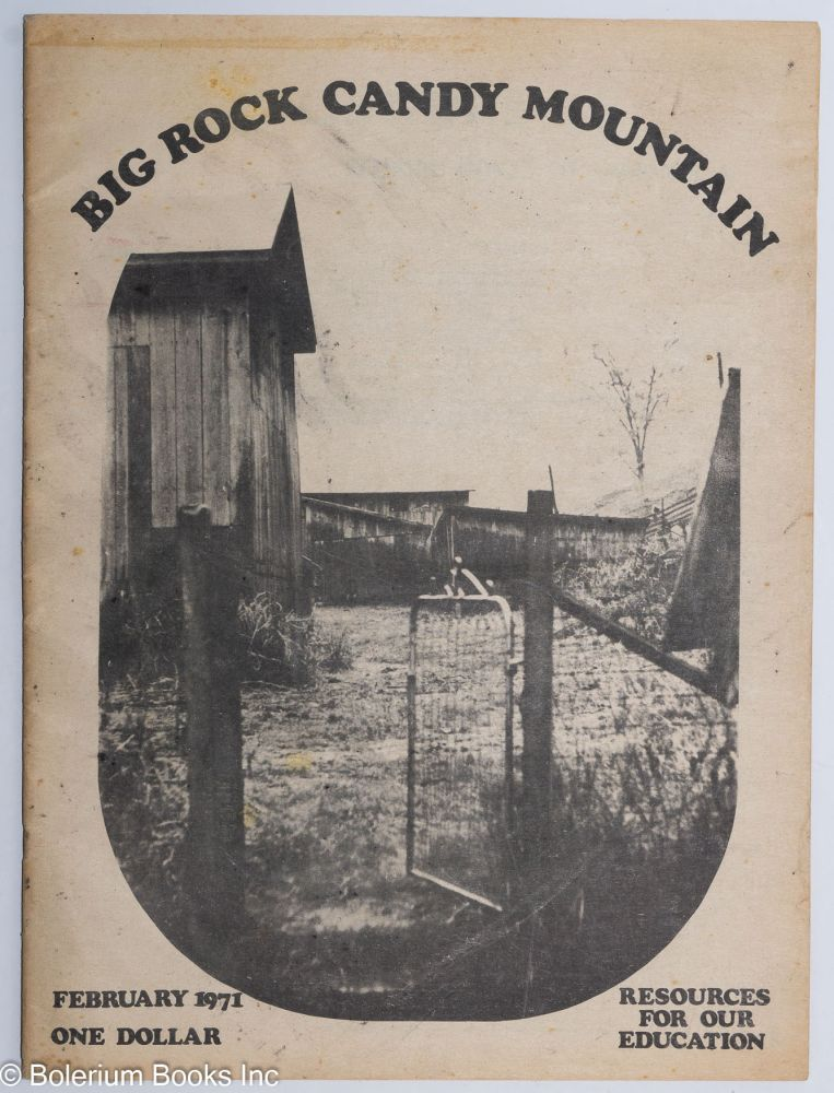 Big Rock Candy Mountain. Resources for Our Education (February 1971)