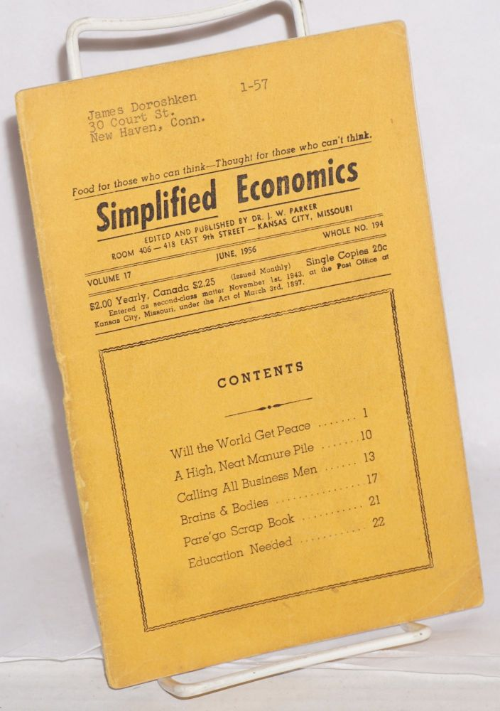 Simplified economics, vol. 17, June, 1956 Whole no. 194. Dr. J. W. Parker.