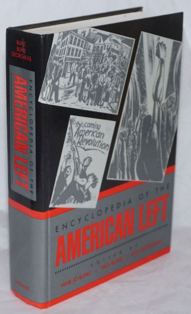Encyclopedia of the American left. Mari Jo Buhle, Paul Buhle, eds Dan Georgakas.