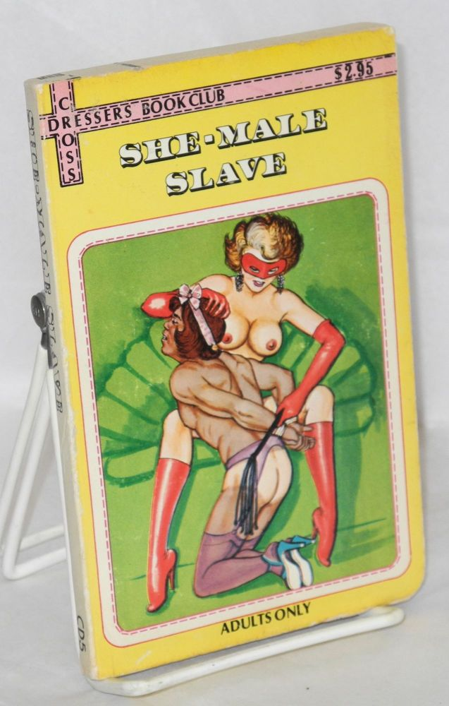 She-male slave. Anonymous.