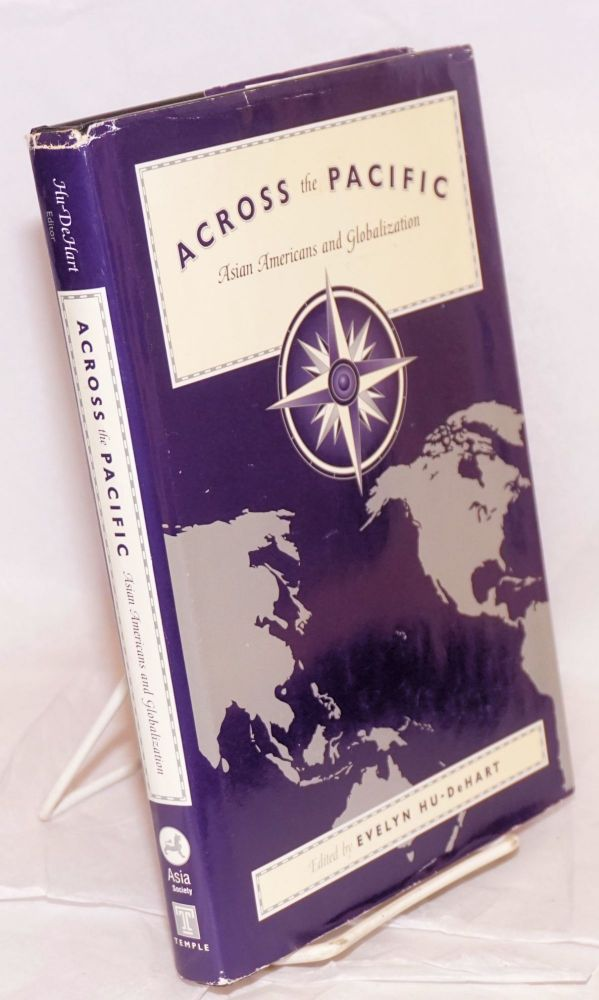 Across the Pacific: Asian Americans and globalization. Evelyn Hu-Dehart.