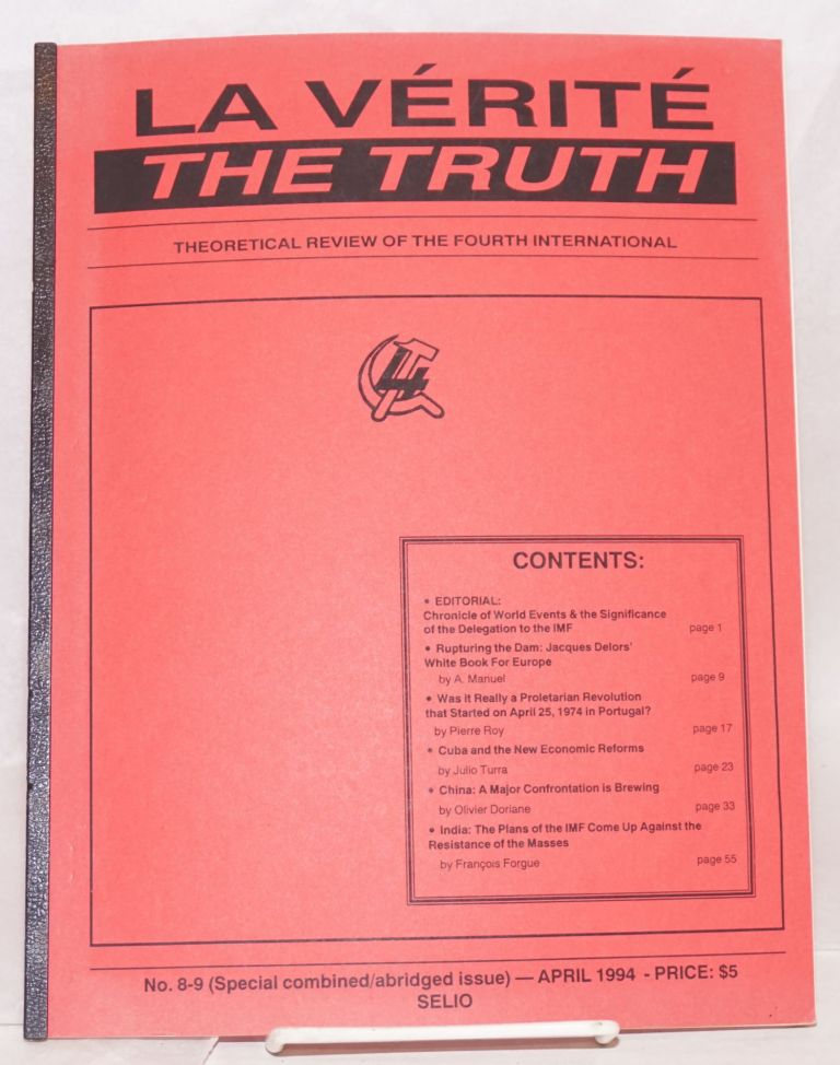 La Vérité / The Truth. Theoretical review of the Fourth International. No. 8/9 (April 1994)