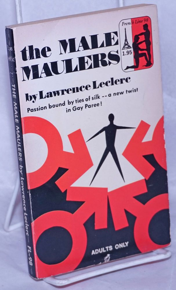 The male maulers. Lawrence Leclerc.