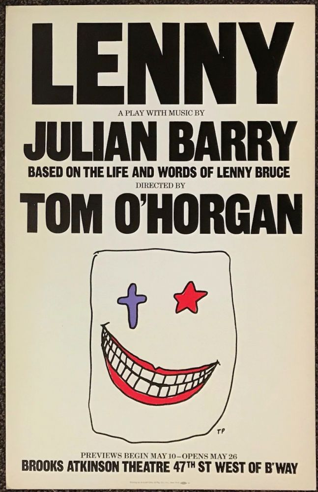 Lenny: a play with music by Julian Barry (original poster). Julien Barry, Tom O'Horgan, Harvey Milk association.