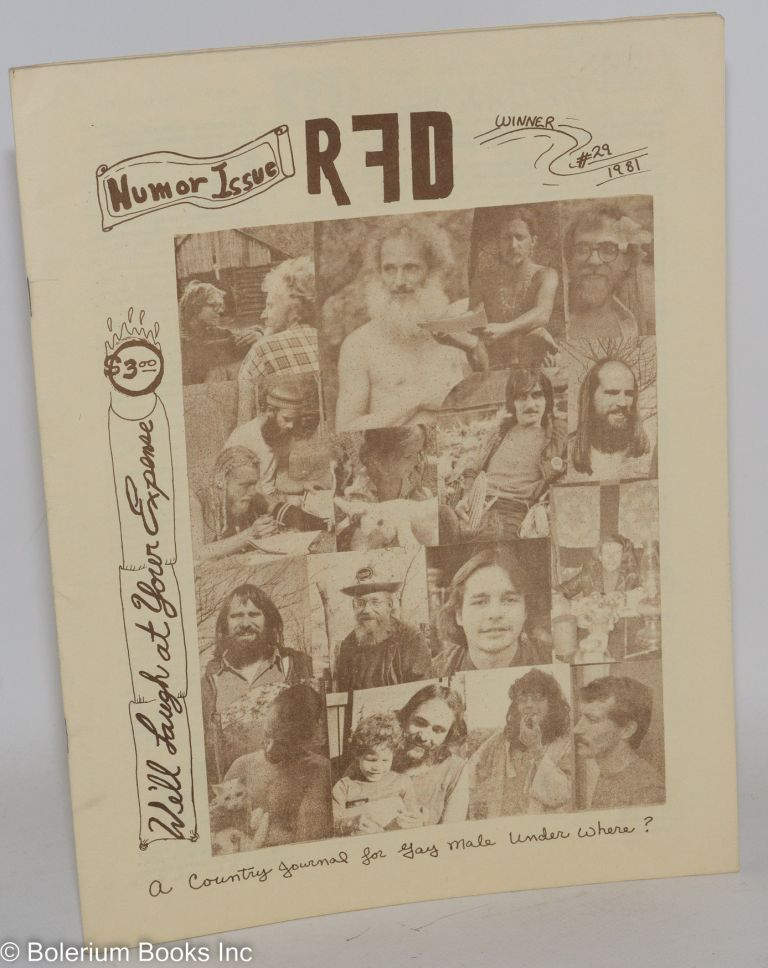 RFD: a country journal for gay men everywhere; #29 Winter 1981; humor issue. James Brougfhton, Gary Gilman, David Frey.