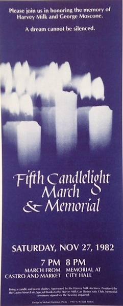 Fifth candlelight march and memorial: Saturday, Nov 27, 1982 [leaflet]. Harvey & George Moscone Milk, Maichael Starkman, Richard Burton.