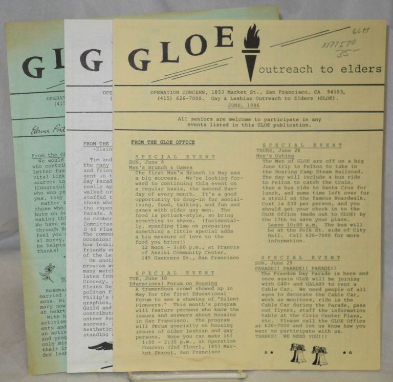 GLOE: outreach to elders newsletter; broken run June 1986 -Mar 1987. Gay, Lesbian Outreach to Elders GLOE.