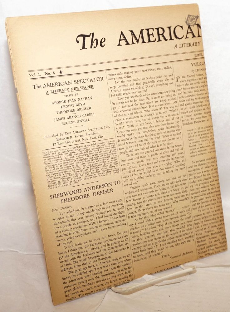 The American spectator: a literary newspaper, vol. I, no 8, June, 1933. George Jean Nathan, , Eugene O'Neill, James Branch Cabell, Theodore Dreiser, Ernest Boyd, Sherwood Anderson.