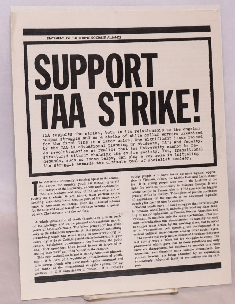 Support TAA strike! Young Socialist Alliance.