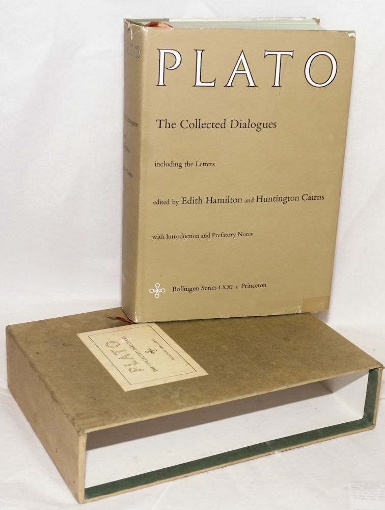 The Collected Dialogues of Plato, Including the Letters. Edited by Edith Hamilton and Huntington Cairns, with introduction and prefatory notes. Plato.