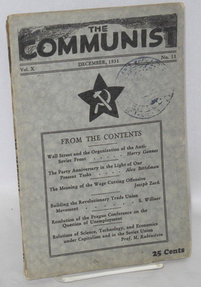 The Communist; a magazine of the theory and practice of Marxism-Leninism. Vol 10, no 11 (December, 1931). Max Bedacht, ed.
