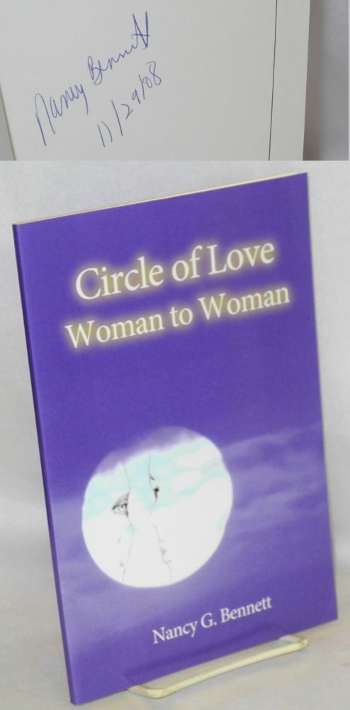 Circle of love: woman to woman. Nancy G. Bennett.