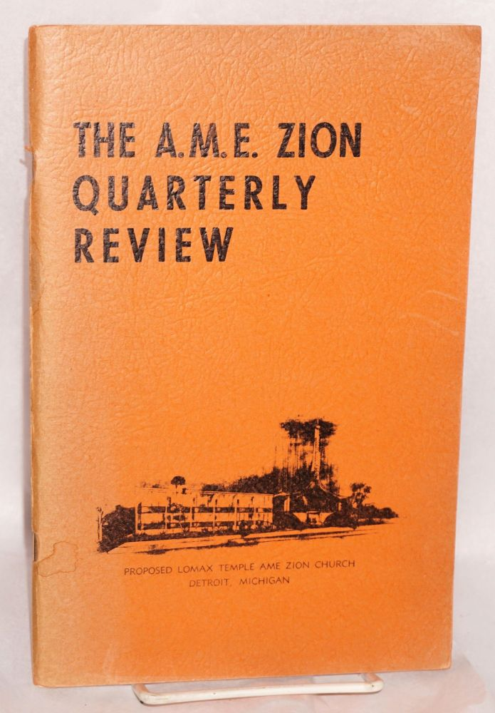The A.M.E. Zion quarterly review. vol. lxxvi, no. 2 (Summer 1964). African Methodist Episcopal Zion Church.