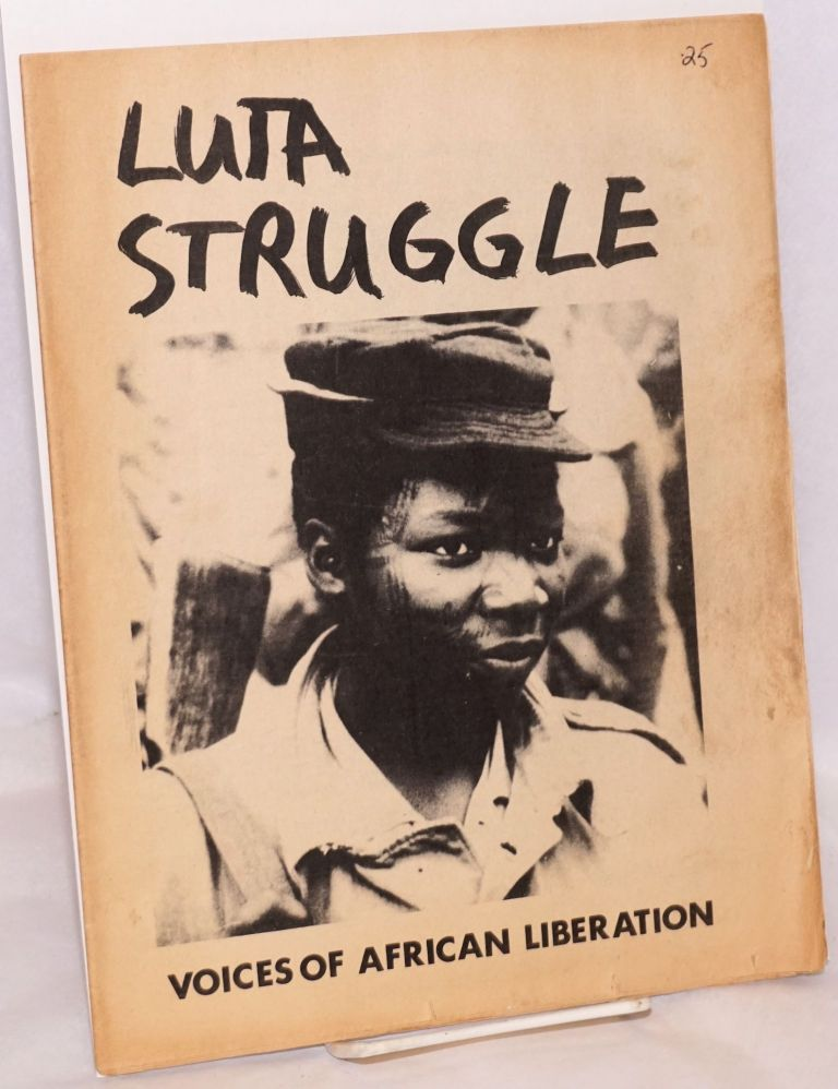 Luta / Struggle: Voices of African Liberation