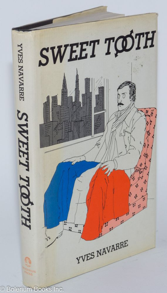 Sweet tooth. Yves Navarre, , Donald Watson.