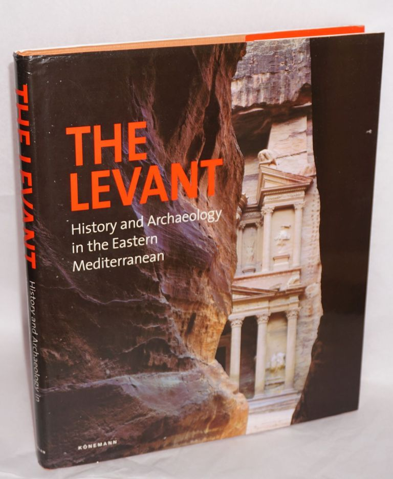 The Levant history and archaeology in the eastern Mediterranean. Photography Robert Polidori. Authors Pierre-Louis Gatier et alia. Olivier Binst.