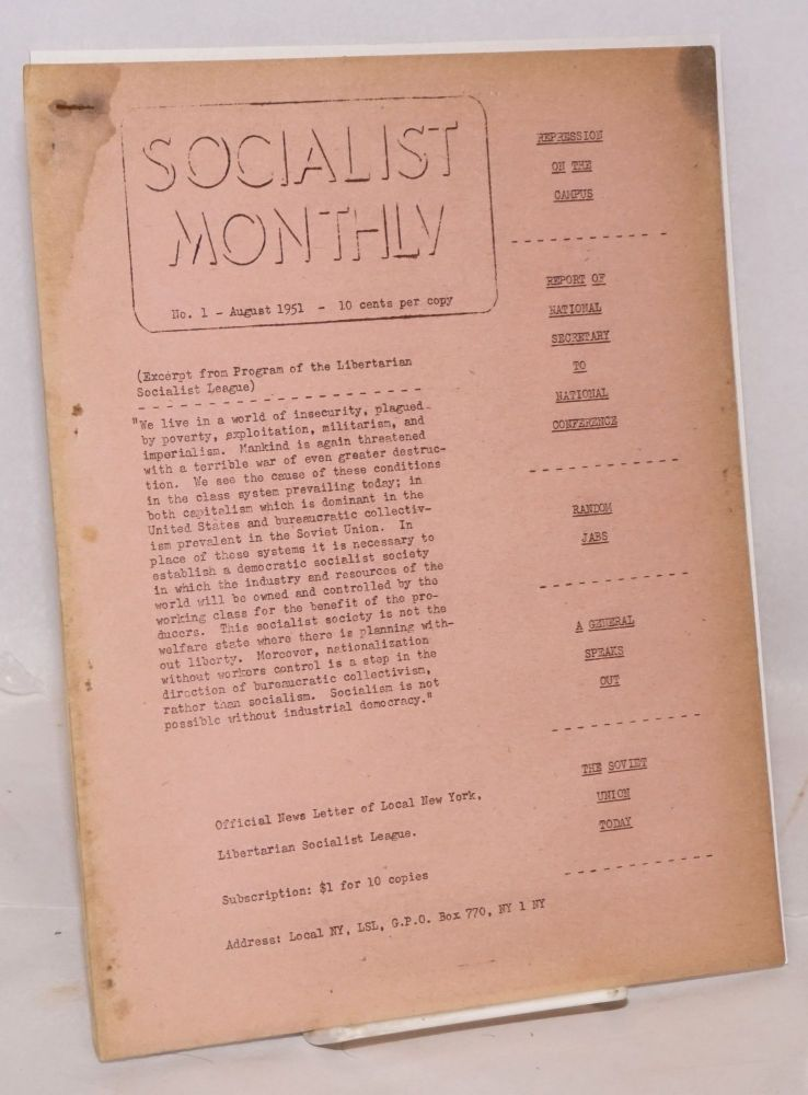 Socialist Monthly. No. 1 and 2 (Aug. and Sept. 1951). New York Local Libertarian Socialist League.