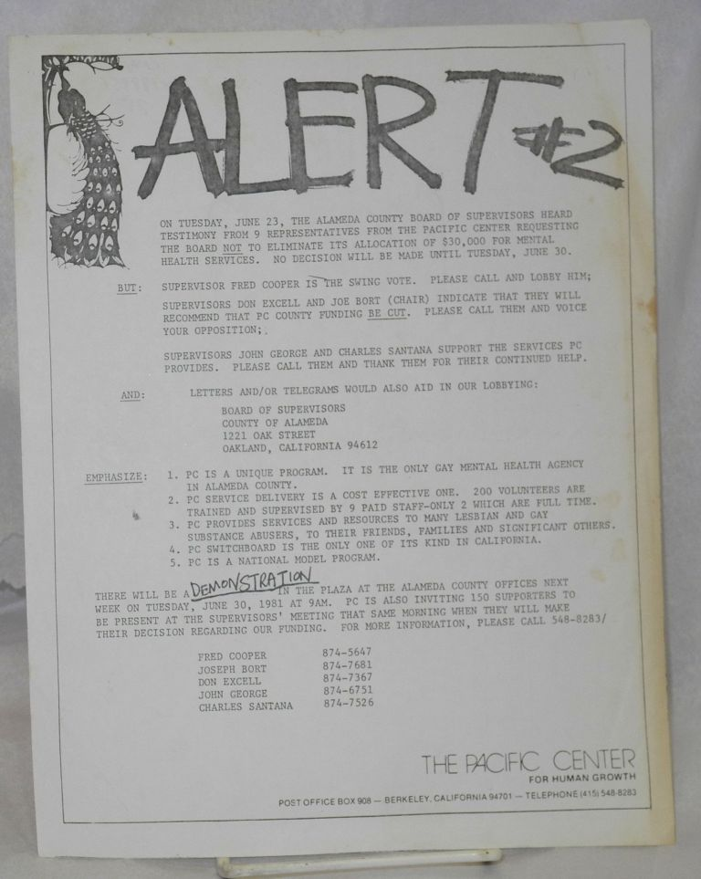 Alert #2 [handbill announcing a demonstration over mental health service cuts in Alameda County]. The Pacific Center for Human Growth.
