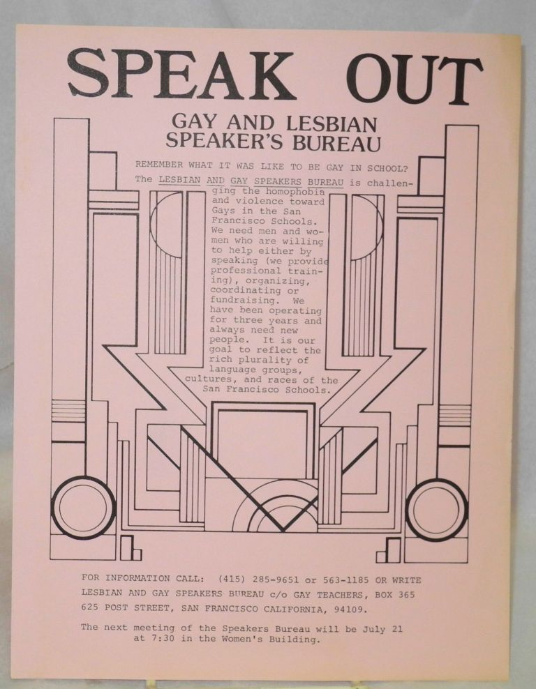 Speak out: gay and lesbian speaker's bureau [handbill]. Lesbian, Gay Speaker's Bureau.