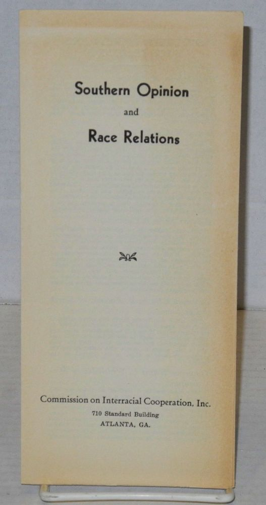 Southern opinion and race relations. Commission on Interracial Cooperation.
