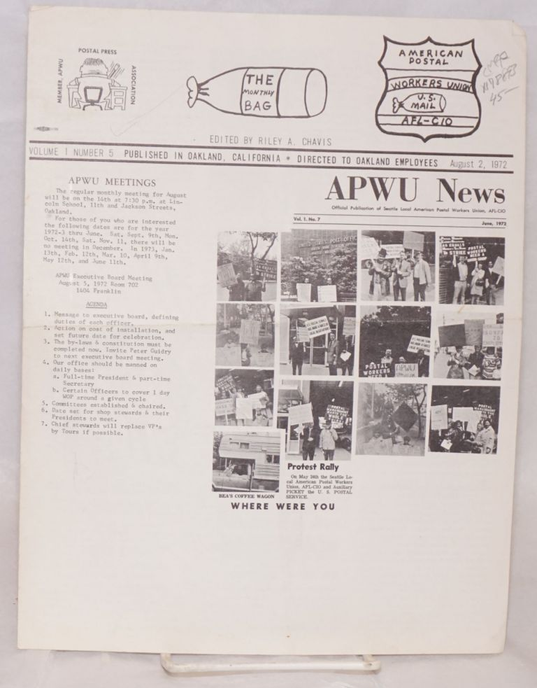 The monthly bag: APWU news official publication of Seattle Local American Postal Workers Union, AFL-CIO, volume 1, number 5, published in Oakland, California, directed to Oaklnad employees, August 2, 1972. Riley A. Chavis.