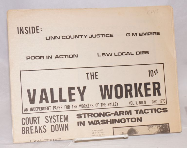 The Valley Worker. An independent paper for the workers of the Valley. Vol. 1. no. 8 (Dec. 1970)