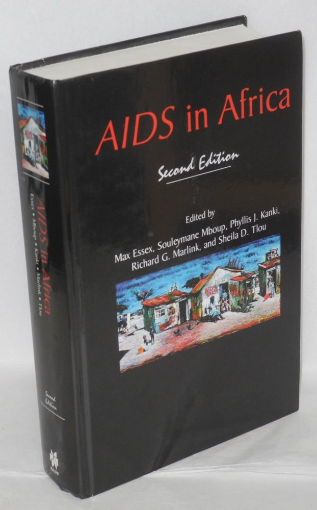 AIDS in Africa, second edition. Max Essex, et alia, Molly Holme, Souleymane Mboup.