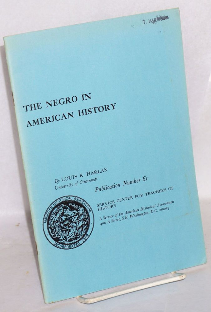 The Negro in American history. Louis R. Harlan.