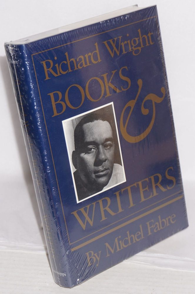 Richard Wright; books and writers. Michel Fabre.