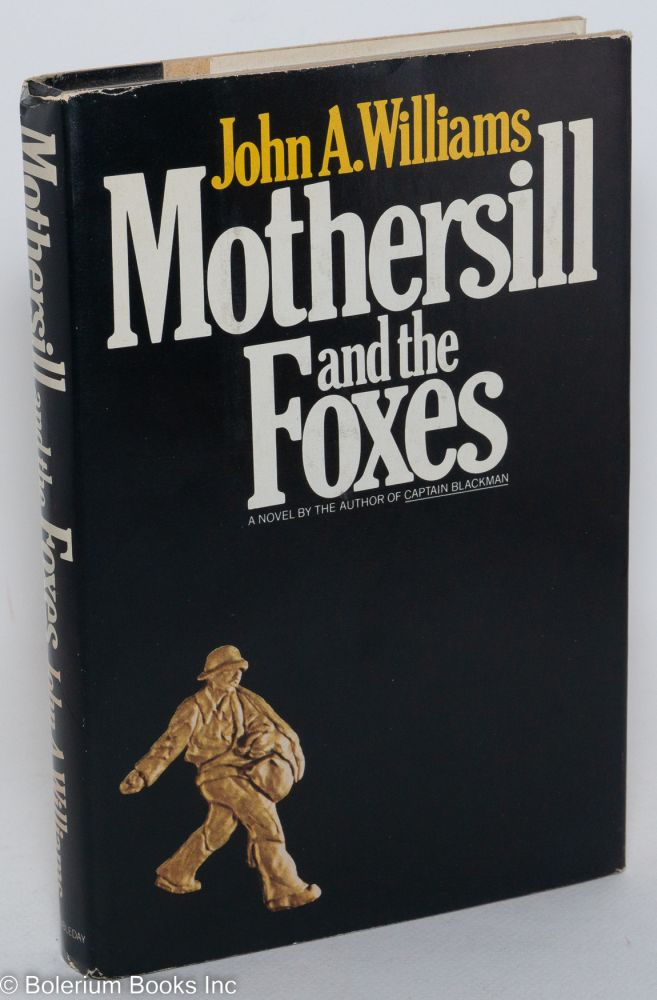 Mothersill and the foxes. John A. Williams.