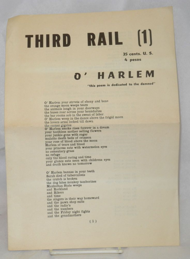 "Third rail [1] O'Harlem ""this poem is dedicated to the damned"" Jack Micheline."