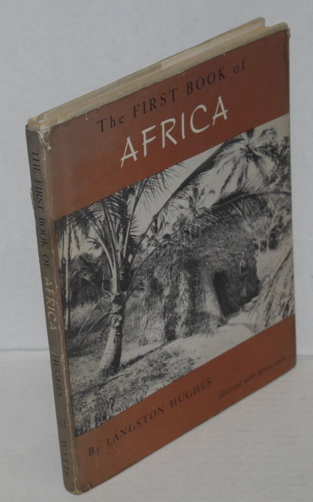 The first book of Africa; illustrated with photographs. Langston Hughes.