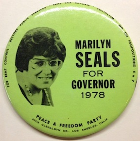 Marilyn Seals for Governor, 1978 [pinback button]. Marilyn Seals.