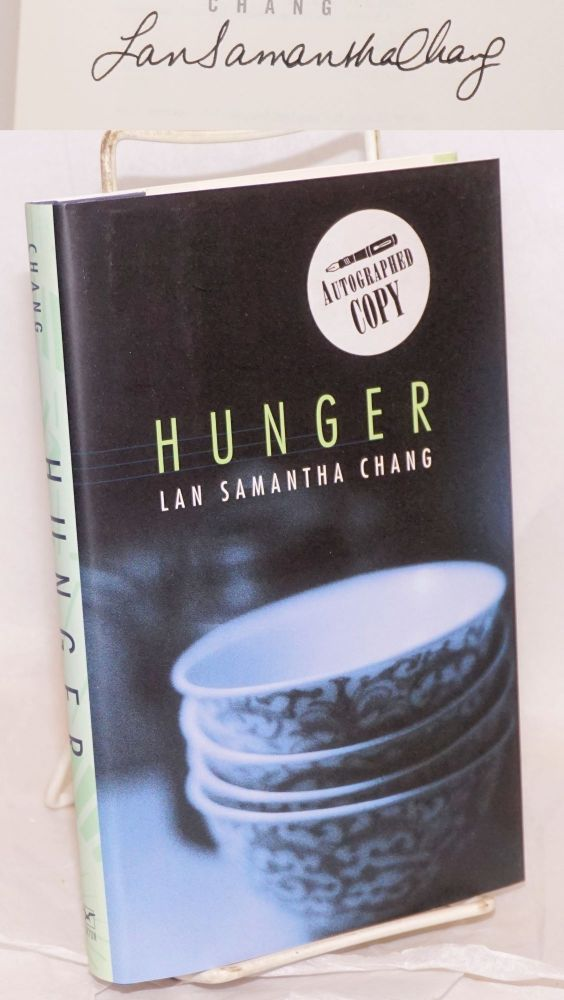 Hunger a novella and stories. Lan Samantha Chang.