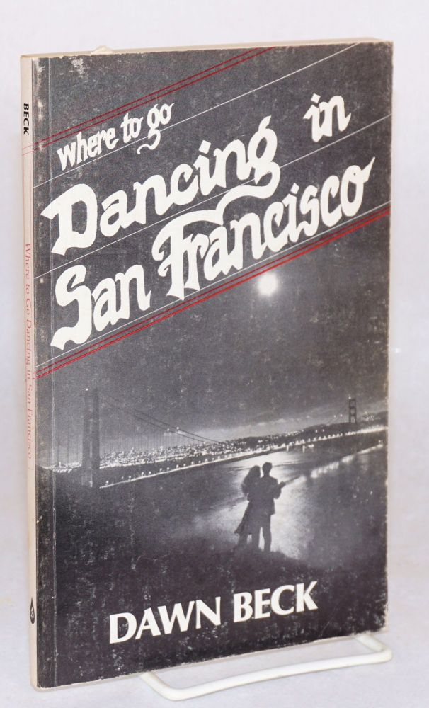 Where to go dancing in San Francisco. Dawn Beck.