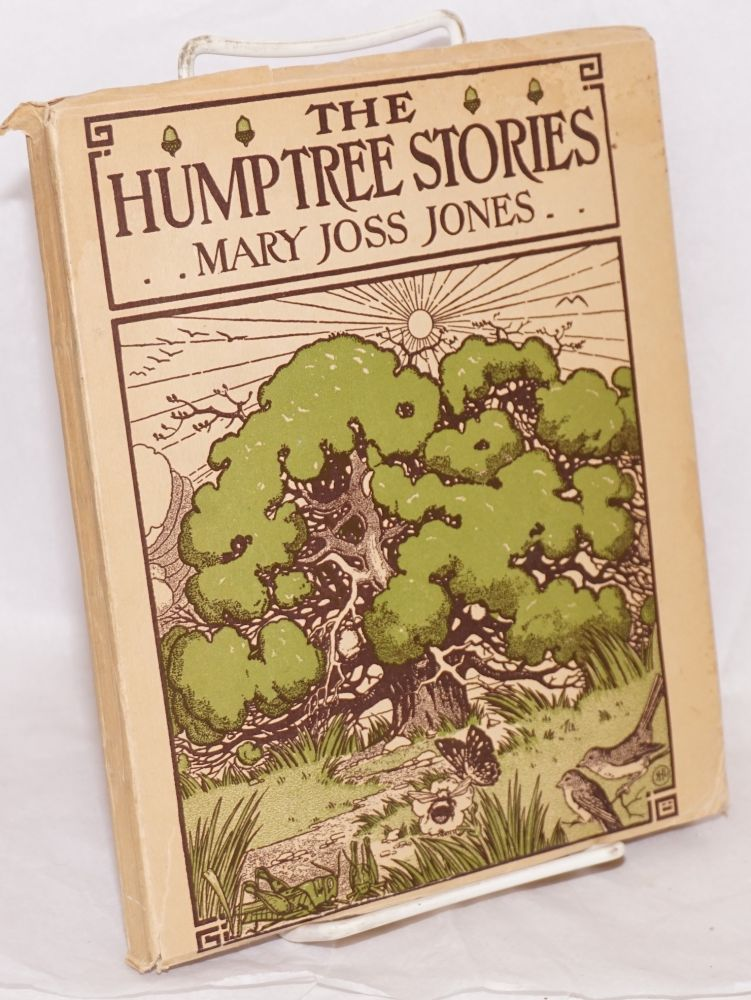 The Hump Tree stories: High-hopper Grasshopper, Big Bill Brown Bird, Bumble Buster, Dickey Swift, Black Brother, Winky Pink and other folk of the Hump Tree colony. Mary Joss Jones, R. L. Hudson.